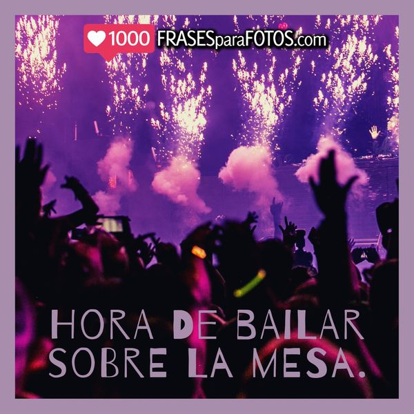 Frases para fotos con amigas de fiesta party dancing