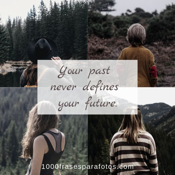 Frases cortas para perfil de Instagram en inglés biografía presentación english your past never defines your future